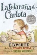La Telarana de Carlota = Charlotte's Web (Paperback or Softback)