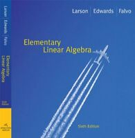 Elementary Linear Algebra by Ron Larson, David C. Falvo and Bruce H. Edwards...