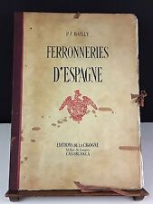 FERRONNERIES D'ESPAGNE. EXEMPLAIRES N ° 586. P. F. BAILLY.