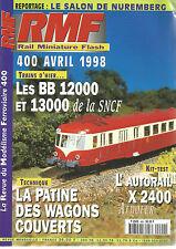 RMF N°400 BB 12000 ET 13000 / PATINE DES WAGONS COUVERTS / AUTORAIL X 2400