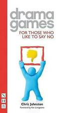 Drama Games: For Those Who Like To Say No by Chris Johnston (Paperback, 2010)