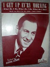 1949 I GET UP EV'RY MORNING (What Do I Do) Sheet Music BUDDY CLARK by Lubin