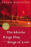 Mambo Kings Play Songs of Love Paperback Oscar Hijuelos