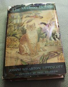 The Wahoo Bobcat by Joseph Wharton Lippincott HB DJ Stated 1st First Edition
