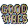 Good Vibes Patch Iron Sew On Clothes Bag Embroidered Badge Embroidery Applique