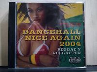 POWER 96 presents DANCEHALL NICE AGAIN 2004 - REGGAE Y REGGAETON CD NUOVO