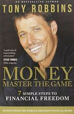 Money Master the Game: 7 Simple Steps to Financial Freedom-Tony Robbins