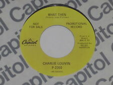 "CHARLIE LOUVIN -What Then- 7"" 45"