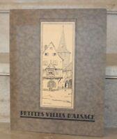 petites villes d'alsace, texte de la comtesse tolstoi, illustré par major