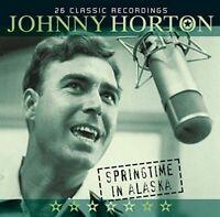 JOHNNY HORTON Springtime In Alaska (2010) 26-track CD album NEW/UNPLAYED