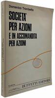 Domenico Trombetta SOCIETÀ PER AZIONI E IN ACCOMANDITA PER AZIONI buffetti 1983
