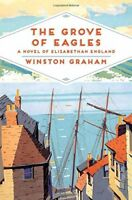 The Grove of Eagles: A Novel of Elizabethan England (Pan H... by Graham, Winston
