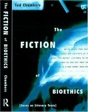 The Fiction of Bioethics (Reflective Bioethics), Chambers, Tod, Acceptable Book