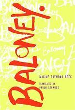 Baloney by Maxime Raymond Bock (2016, Paperback)