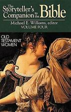 The Storyteller's Companion to the Bible Volume 4 Old Testament Women, Williams,