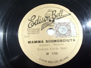 "78 giri-CARLO BUTI "" STRADA BIANCA - MAMMA SCONOSCIUTA "" EDISON BELL  M 1789 EX"