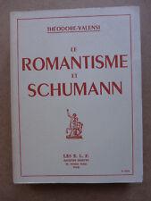 Théodore Valensi - Le Romantisme et Schumann /  1953
