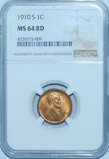 1910 S NGC MS64RD Red Lincoln Wheat Cent