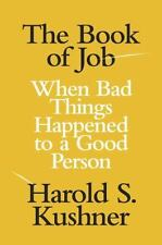 The Book of Job: When Bad Things Happened to a Good Person (Hardback or Cased Bo