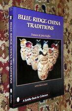 Blue Ridge China Traditions,Ruffin,VG,SB,1997,First    L