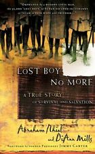 Lost Boy No More: A True Story of Survival and Salvation by Abraham Nhial, DiAnn