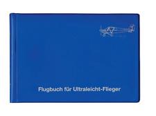 Flugbuch - für Ultraleicht-Piloten Ultraleicht-Flieger