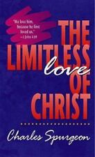 The Limitless Love of Christ, Spurgeon, C. H., Spurgeon, Charles Haddon, Good Bo