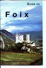 GUIDE DE FOIX - Alain Hubert-Bonnal - Pyrénées