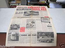 L AUTO JOURNAL N° 207 1e octobre 1958 Peugeot 59; Trois 403/ Buick 59/ Essai *