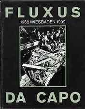 Fluxus Da Capo. 1962 Wiesbaden 1992. E.O.