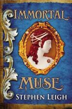 Immortal Muse - LikeNew - Leigh, Stephen - Hardcover