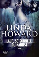 Linda Howard: Lauf, so schnell du kannst (2013, Taschenbuch)  ☆☆ TOP Zustand ☆☆
