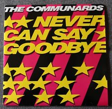 The Communards, never can say goodbye / '77 the great escape, SP - 45 tours