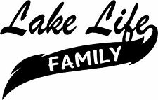 Lake Life Family great  Sticker (available in several vinyl colors)