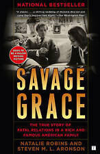 Savage Grace: The True Story of Fatal Relations in a Rich and Famous American Fa