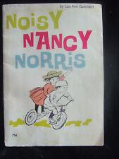 NOISY NANCY NORRIS by LOU ANN GADDERT 1970 PB Will Nancy & Parents be Evicted?