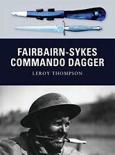 Fairbairn-Sykes Commando Dagger-Leroy Thompson