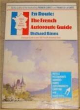 En Route: French Autoroute Guide,Richard Binns