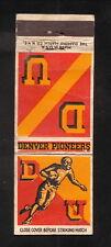 Denver Pioneers--1941 Football Matchcover Schedule
