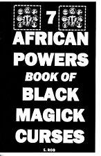The 7 African Powers book of BLACK MAGICK CURSES seven magic orishas + FREE GIFT