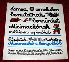 Milne - Micimacko (Winnie The Pooh) Hungarian nursery tale LP 1970 Hungaroton EX