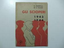 Mussola, Li Causi, Gli scioperi 1943-1944, 1945
