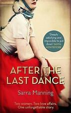 After the Last Dance by Sarra Manning; NEW; Hardcover; 9780751561159