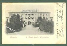 Marche. MACERATA. Scuola Pratica d'Agricoltura. Cartolina d'epoca viaggiata