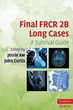 FINAL FRCR 2B LONG CASES - AW, JESSIE (EDT)/ CURTIS, JOHN (EDT) - NEW PAPERBACK