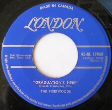*THE FLEETWOODS Graduation's here CANADA ORIG 1959 POP ROCK 45 London Vinyl
