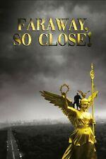 "35mm Feature Film  ""FARAWAY, SO CLOSE""  1993"