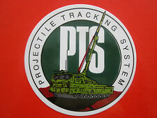 AUTOCOLLANT STICKER ARMY TANK PTS PROJECTILE TRACKING SYSTEM CRUSADER HOWITZER