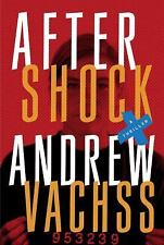 Aftershock: A Thriller, Vachss, Andrew, Good Condition, Book