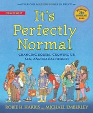 It's Perfectly Normal: Changing Bodies Growing Up Sex and Sexual Hea... NEW BOOK
